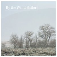 By the Wind Sailor — By the Wind Sailor
