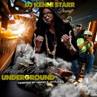 Straight From The Underground — DJ Kenni Starr