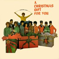 A Christmas Gift for You from... — The Crystals, The Ronettes, Darlene Love, Phil Spector & Artists, Bob B. Soxx & The Blue Jeans, Darlene Love, The Ronettes, Bob B. Soxx & the Blue Jeans, The Crystals, Phil Spector & Artists