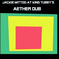 Aether Dub — Jackie Mittoo & King Tubby