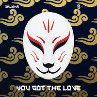 You Got the Love — Ian Storm, Galisha