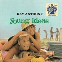 Young Ideas — Ray Anthony
