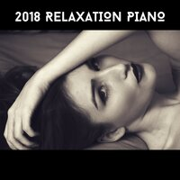 2018 Relaxation Piano — Acoustic Piano Club