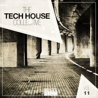 The Tech House Collective, Vol. 11 — сборник