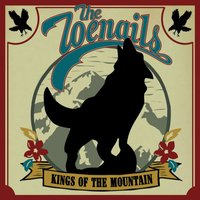 Kings of the Mountain — The Toenails