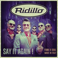 Say It Again! — Ridillo, Ronnie Jones