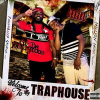Welcome to My Traphouse — CW Da Youngblood, Geezel