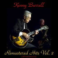 Remastered Hits Vol. 2 — Kenny Burrell, Coleman Hawkins / Donald Byrd / Jimmy Raney