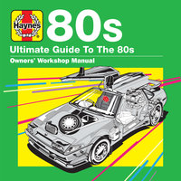 Haynes Ultimate Guide to 80s — сборник