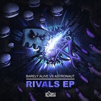 Rivals EP — Astronaut, Barely Alive