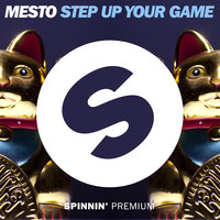Step Up Your Game — Mesto