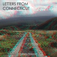 Letters from Connecticut — Andrew Nappo