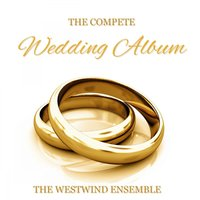 The Complete Wedding Album — The Westwind Ensemble