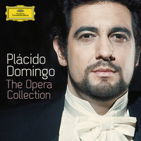 Plácido Domingo - The Opera Collection — Plácido Domingo