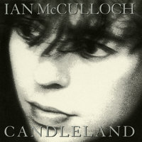 Candleland (Expanded) — Ian McCulloch