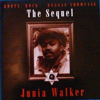 Roots, Rock Reggae Showcase: The Sequel — Junia Walker
