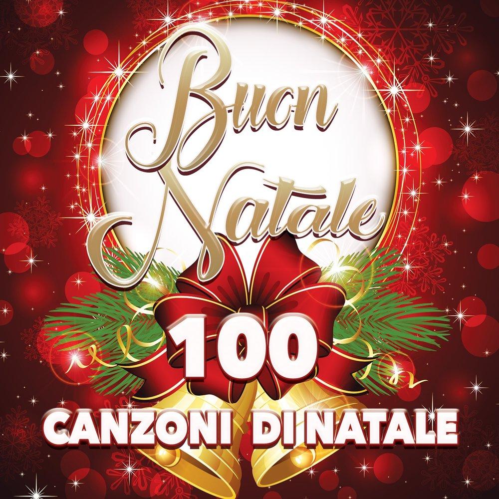 Buon Natale Buon Natale Canzone.Buon Natale 100 Canzoni Di Natale Slushat Onlajn Na Yandeks Muzyke