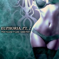 Euphoria, Pt. 2 - The House Music Selection — сборник