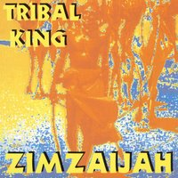 King Zimzaijah — Tribal King