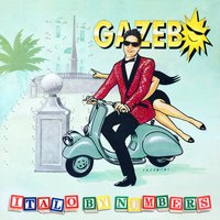 Italo by Numbers — Gazebo