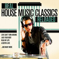 Real House Music Classics Reloaded — сборник