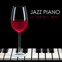 Jazz Piano Restaurant Music - Dinner Solo Piano Bar Songs & Atmosphere Background Music — Restaurant Music Academy