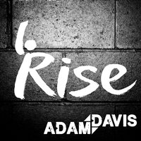 Rise (Domestic Abuse Charity Song) — Adam Davis