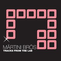 Tracks from the Lab - Beatport Exclusive — Märtini Brös