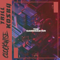 The Gamemaster — Clockwise, Trill Kosby