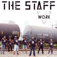Work — Tim James, Lone, Preach, The Staff, Von Won, Dulo