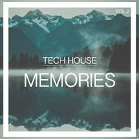 Tech House Memories, Vol. 2 — сборник