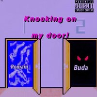 Knocking on My Door — Buda, Romain