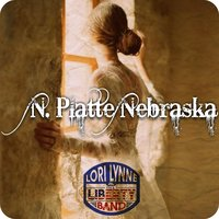 North Platte Nebraska — Lori Lynne & the Liberty Band