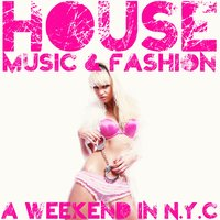 House Music & Fashion — сборник