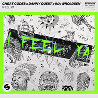 I Feel Ya — Cheat Codes, Ina Wroldsen, Danny Quest