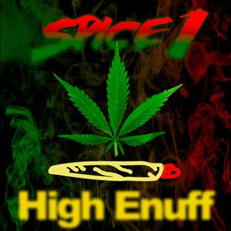 High Enuff — Spice 1, Billy Hill, Q bosilini