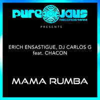 MAMA RUMBA — Erich Ensastigue