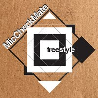 Freestyle — Mic Checkmate