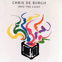 Into The Light — Chris De Burgh