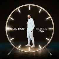 The Time Is Now — Craig David
