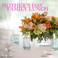 Mother's Day Family Lunch — Royal Philharmonic Orchestra