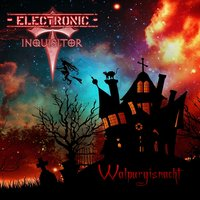 Walpurgisnacht — Electronic Inquisitor