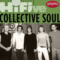 Rhino Hi-Five: Collective Soul — Collective Soul