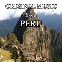 Original Music from Peru — Arr. Brane Zivkovic, Arr. Brane Zivkovic & Traditional