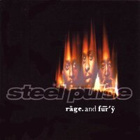 Rage And Fury — Steel Pulse