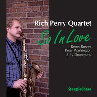 So in Love — Renee Rosnes, Peter Washington, Billy Drummond, Rich Perry