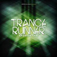 Trance Runner - Episode One — сборник