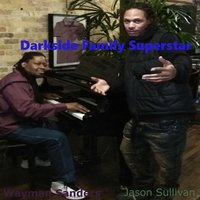 Super Star — Wayman Sanders & Jason Sullivan