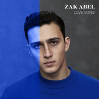 Love Song — Zak Abel