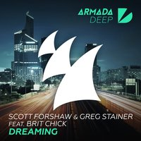Dreaming — Brit Chick, Greg Stainer, Scott Forshaw